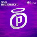 Da Fresh - Broken dream 2012