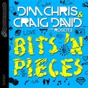 Craig David / Dim Chris - Bits 'n pieces (feat. rosette)