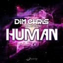 Dim Chris - Human (feat. mandy ventrice)