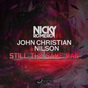 Nicky Romero - Still the same man (feat. john christian, nilson)