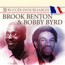 Bobby Byrd / Brook Benton - 30 succès inoubliables : brook benton & bobby byrd