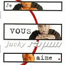 Jacky Rapon - Je vous aime