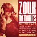 Jacques D'arbaud / Jean-Philippe Marthelly / Leila Chicot / Patrick Saint Eloi / Phil Control / Rodrigue Marcel - Zouk memories /vol.2