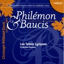 Christophe Rousset / Les Talens Lyriques - Gluck: phil&eacute;mon et baucis
