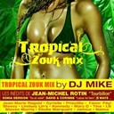 Dj Myke - tropical zouk mix