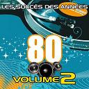 Pop 80 Orchestra - Les Succès des Années 80, Vol. 2