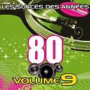 Pop 80 Orchestra - Les succès des années 80 (vol. 9)