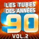 Cheb Kamir / Junior Family / Pat Benesta / Pop 90 Orchestra / Pop Soleil Orchestra / Pop Sun Orchestra / The Romantic Orchestra / The Wonderfull Singers - Les tubes des années 90 (le meilleur de tous les hits 90's pop & dance, vol. 2)