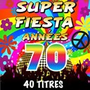 The Top Orchestra - Super fiesta années 70 (40 titres)