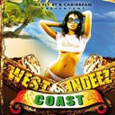 B. Caribbean / Chico / Dj Fly / Farenheit / Flexx / Goldee / J. Stone / Maddzart / Mischu Laika / Nicky B / Papatank / Perle Lama / Sizzla / Yanica / Yemance - West indeez coast