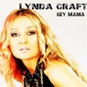 Lynda Craft - Hey mama