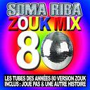 Somariba - Zouk Mix 80
