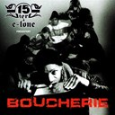 6 Coups Mc / Alain 2 L'ombre / Despee / Dissidents / E Lone / Ikbal Vockal / Jensy Elsah / John Gali / Kennedy / Las Mala / Le Doberman / Lyrical / Medis, Limsa / Niro / Norme Etrang&egrave;re / Sega / Sur-1 / Zessau - Boucherie