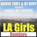 Angel De Frutos / David Tort / Dj Ruff - La girls remixes
