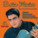 Enrico Macias - Les premiers succès 1962-1963 (25 titres)