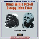 Blind Willie Mctell / Sleepy John Estes - Jailhouse blues