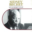 Sidney Bechet - Up in sidney's flat, vol. 4