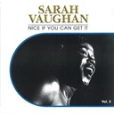 Sarah Vaughan - Nice if you can get it, vol. 2