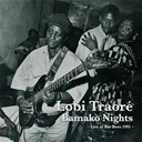 Lobi Traore - Bamako Nights: Live at Bar Bozo 1995