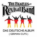 The Beatles Revival Band - Das deutsche album (german cuts)