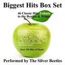 The Silver Beetles - Biggest hits box set (46 classic hits tribute to the beatles and wings)