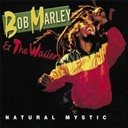 Bob Marley &amp; The Wailers - Natural mystic