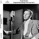Frank Sinatra - Original recordings of an icon, vol. 1