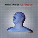 Nitin Sawhney - All mixed up