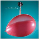 Ane Brun - Balloon ranger
