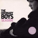 The Ordinary Boys - Seaside