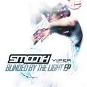 Smooth - Blinded by the light ep (feat. shaz sparks)