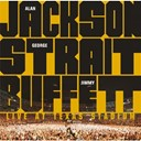 Alan Jackson / George Strait / Jimmy Buffet - Live at texas stadium