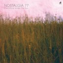 Nostalgia 77 - Everything under the sun