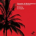Nickodemus / Quantic - Mi swing es tropical