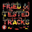 Audiofun / Birdee / Dan Mckie, Will Clarke / Firas / Hybrid Theory / Illyus / Milano Techno / Roby Howler - Fried & tested tracks, vol. 3