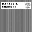 Marascia - Shake it