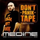 Médine - don't panik tape