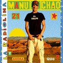 Manu Chao - La Radiolina (Bonus Edition 2008)