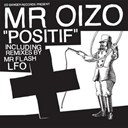 Mr. Oizo - Positif