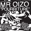 Mr. Oizo - Pourriture
