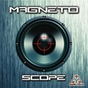 Magneto - Scope