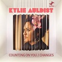 Kylie Auldist - Counting on you / changes