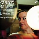 Alice Russell / Quantic - I'd cry / here again