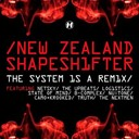 New Zealand Shapeshifter - The system is a remix