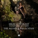 High Contrast - The agony & the ecstasy (feat. selah corbin)