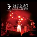 Lamb - Live at the paradiso (2004)