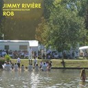 Rob - Jimmy riviere