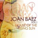 Joan Baez - House of the rising sun, vol. 1