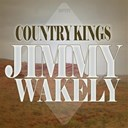 Jimmy Wakely - Country kings