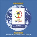 Vangelis - Vangelis: anthem - the 2002 fifa world cup? official anthem (commercial single)